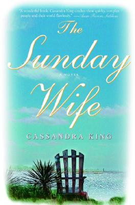 SUNDAY WIFE, KING, CASSANDRA