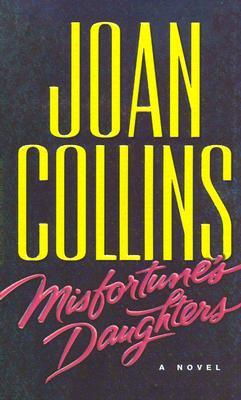 Misfortune's Daughters, Joan Collins
