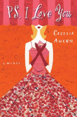 PS, I Love You, Cecelia Ahern