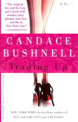 Trading Up, CANDACE BUSHNELL