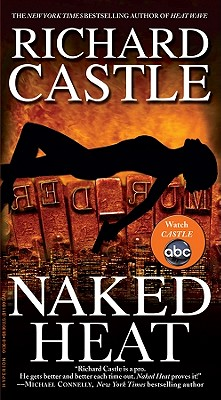 Naked Heat (Nikki Heat), Castle, Richard
