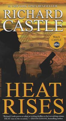 Heat Rises (Nikki Heat), Richard Castle