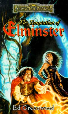 The Temptation of Elminster: The Elminster Series, Ed Greenwood
