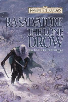 The Lone Drow (Forgotten Realms: The Hunter's Blades Trilogy, Book 2), Salvatore, R.A.