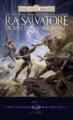 Promise of the Witch-King (Forgotten Realms: The Sellswords, Book 2) (Bk. 2), Salvatore, R.A.