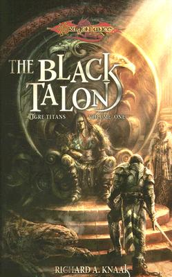 BLACK TALON DL/OGRE TITANS #001, DRAGON LANCE - KNAAK, RICHARD