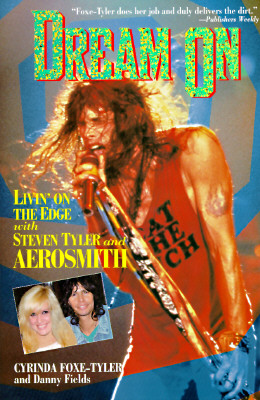 Image for Dream on: Livin' on the Edge With Steven Tyler and Aerosmith