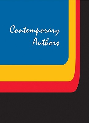 Contemporary Authors: A Bio-bibliographical Guide to Current Writers in Fiction, General Nonfiction, Poetry, Journalism, Drama, Motion Pictures, Television, and Other Field (Contemporary Authors) (Hardcover) Volume 270, Fuller, Amy Elisabeth; Ferguson, Dana; Kazensky, Michelle; Kumar, Lisa; Mossman, Jennifer; Palmisano, Joseph; Ruby, Mary; Toft, Marie