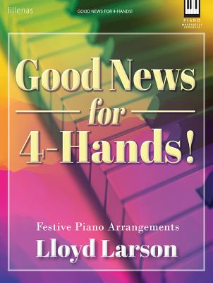 Image for Good News for 4-Hands!: Festive Piano Arrangements