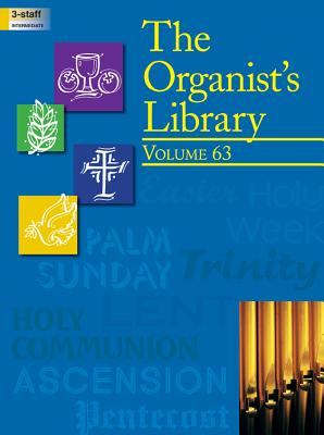 Image for The Organist's Library, Vol. 63
