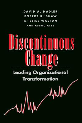 Image for Discontinuous Change: Leading Organizational Transformation