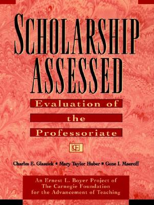 Image for Scholarship Assessed: Evaluation of the Professoriate
