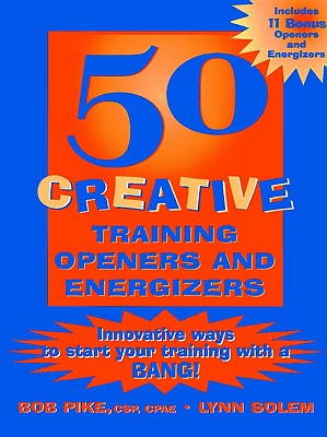 Image for 50 Creative Training Openers and Energizers