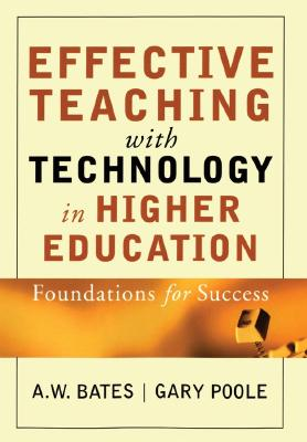 Image for Effective Teaching with Technology in Higher Education: Foundations for Success