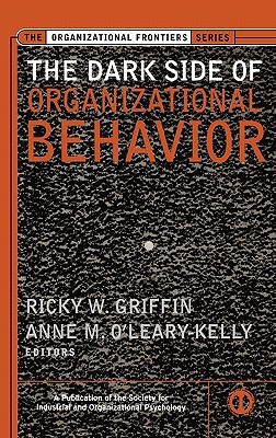 Image for The Dark Side of Organizational Behavior