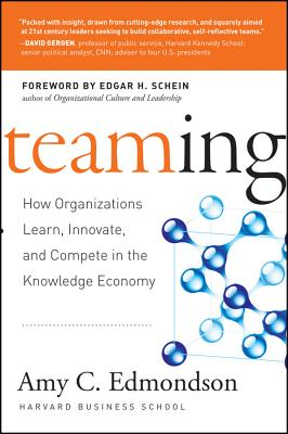 Image for Teaming: How Organizations Learn, Innovate, and Compete in the Knowledge Economy