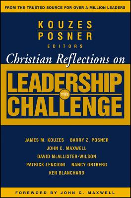 Image for Christian Reflections on The Leadership Challenge (J-B Leadership Challenge: Kouzes/Posner)