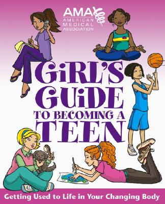 Image for American Medical Association Girl's Guide to Becoming a Teen