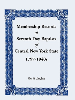 Image for Membership Records of Seventh Baptists of Central New York State, 1797- 1940s
