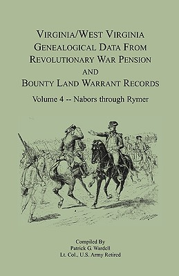 Image for Virginia and West Virginia Genealogical Data from Revolutionary War Pension and Bounty Land Warrant Records, Volume 4 Nabors - Rymer