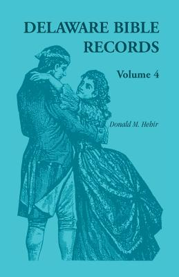 Image for Delaware Bible Records Volume 4