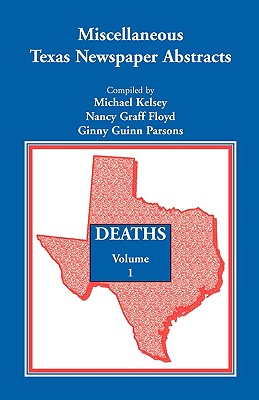 Image for Miscellaneous Texas Newspaper Abstracts - Deaths, Volume 1