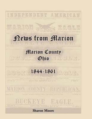 Image for News from Marion: Marion County, Ohio, 1844-1861