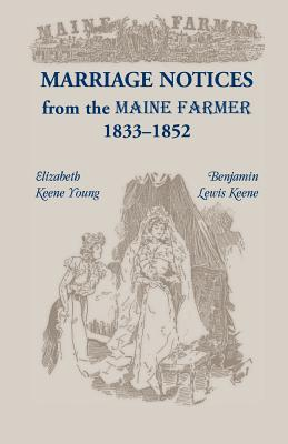 Image for Marriage Notices from the Maine Farmer 1833