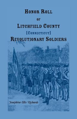 Image for Honor Roll of Litchfield County, Connecticut Revolutionary Soldiers