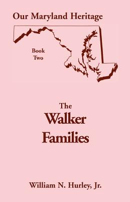 Image for Our Maryland Heritage, Book 2: The Walker Families