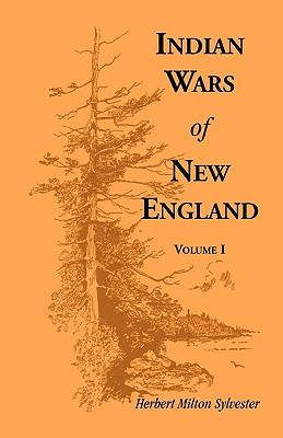 Image for Indian Wars of New England, Volume 1