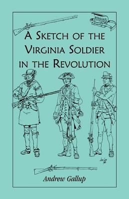 Image for A Sketch of the Virginia Soldier in the Revolution