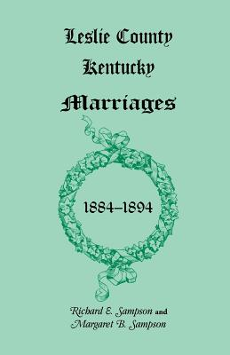 Image for Leslie County, Kentucky Marriages, 1884-1894