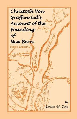 Image for Christoph VonGraffenried's Account of the Founding of New Bern, (North Carolina)