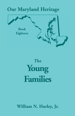 Image for Our Maryland Heritage, Book 18: The Young Families