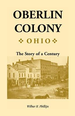 Image for Oberlin Colony [Ohio]: The Story of a Century