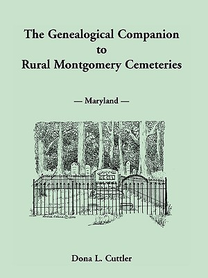 Image for The Genealogical Companion to Rural Montgomery Cemeteries
