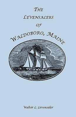 Image for The Levensalers of Waldoboro, Maine