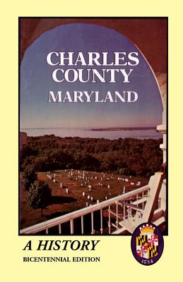 Image for Charles County, Maryland: A History