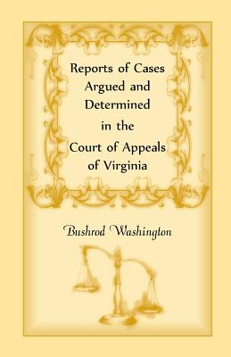 Image for Reports of Cases Argued and Determined in the Court of Appeals of Virginia