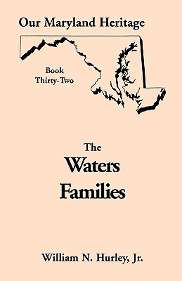 Image for Our Maryland Heritage, Book 32: The Waters Families