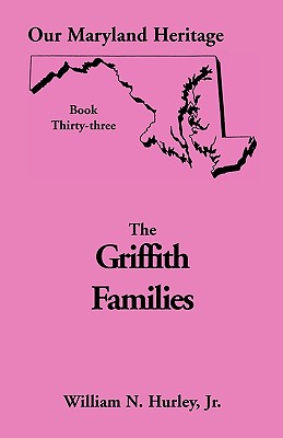 Image for Our Maryland Heritage, Book 33: Griffith Family