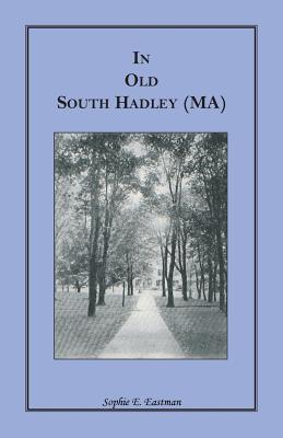 Image for In Old South Hadley [MA]