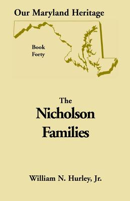Image for Our Maryland Heritage, Book 40: Nicholson Families