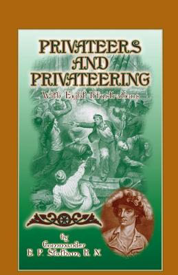 Image for Privateers and Privateering with Eight Illustrations