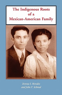 Image for The Indigenous Roots of a Mexican-American Family