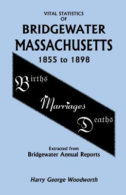 Image for Vital Statistics of Bridgewater, Massachusetts