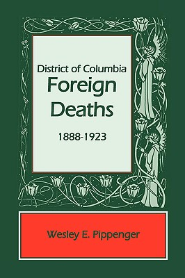 Image for District of Columbia Foreign Deaths, 1888-1923