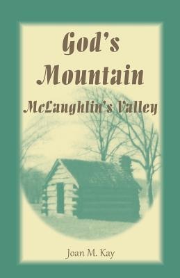 Image for God's Mountain, McLaughlin's Valley