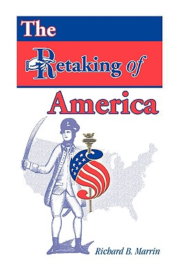 Image for The Retaking of America